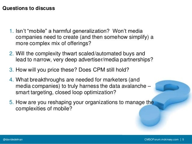 """Questions to discuss    1. Isn't """"mobile"""" a harmful generalization? Won't media       companies need to create (and then s..."""