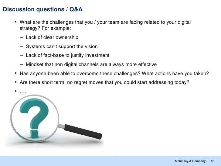 Discussion questions / Q&A   ▪   What are the challenges that you / your team are facing related to your digital       str...