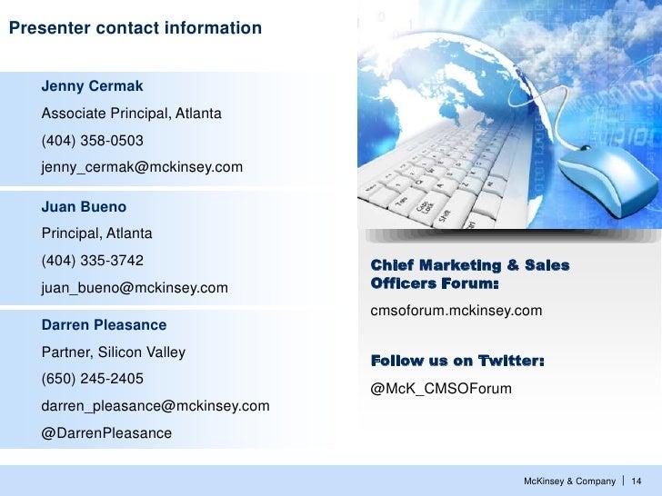 Presenter contact information   Jenny Cermak   Associate Principal, Atlanta   (404) 358-0503   jenny_cermak@mckinsey.com  ...