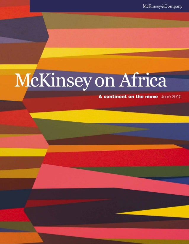 McKinseyon Africa A continent on the move June 2010