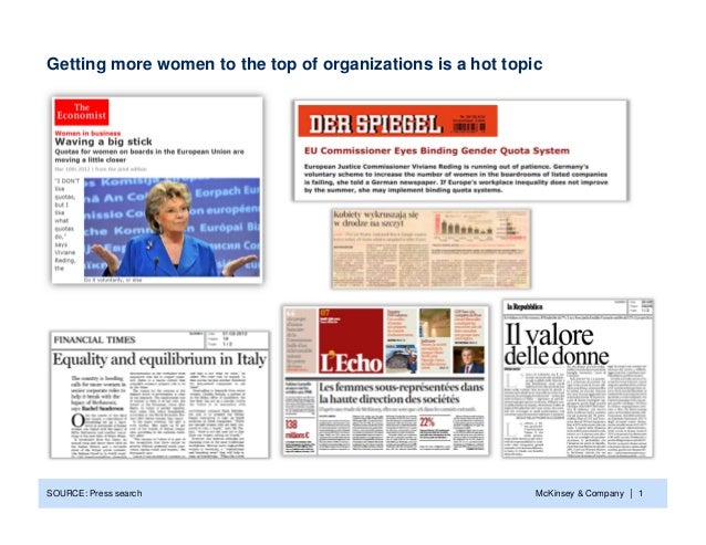 Getting more women to the top of organizations is a hot topicSOURCE: Press search                                        M...