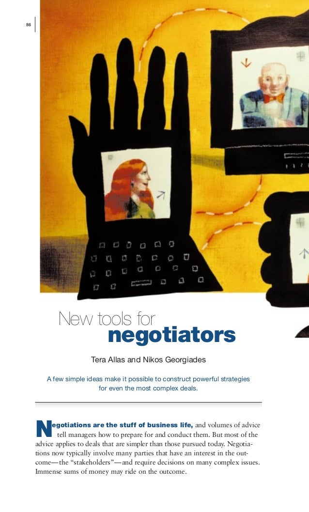 negotiators egotiations are the stuff of business life, and volumes of advice tell managers how to prepare for and conduct...