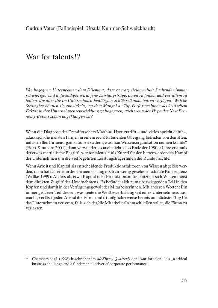 Gudrun Vater (Fallbeispiel: Ursula Kuntner-Schweickhardt)War for talents!?Wie begegnen Unternehmen dem Dilemma, dass es tr...