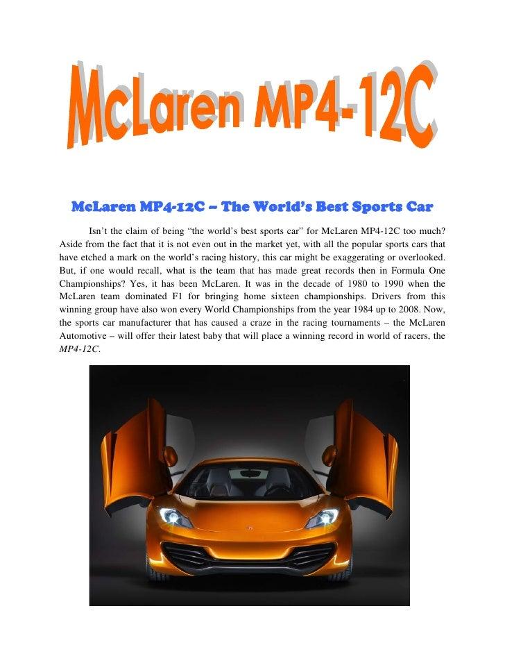 """McLaren MP4-12C – The World's Best Sports Car        Isn't the claim of being """"the world's best sports car"""" for McLaren MP..."""