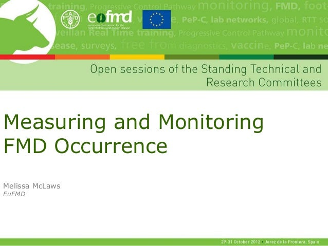 Measuring and MonitoringFMD OccurrenceMelissa McLawsEuFMD