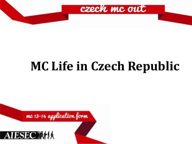 MC Life in Czech Republic