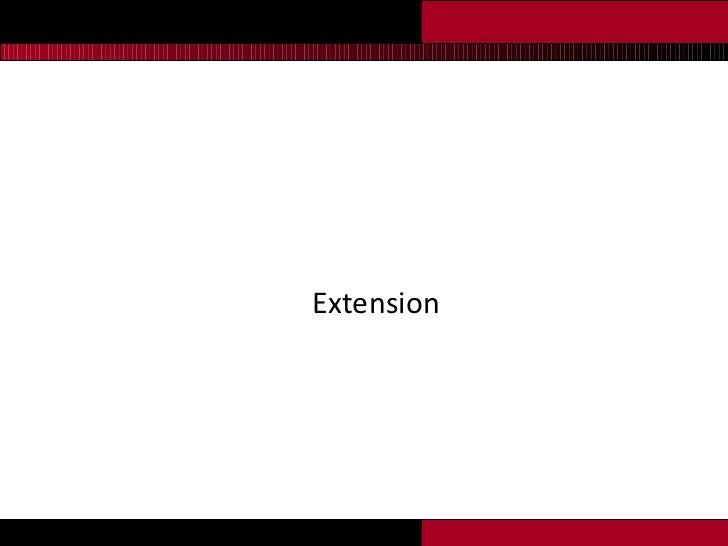 <ul><li>Extension </li></ul>
