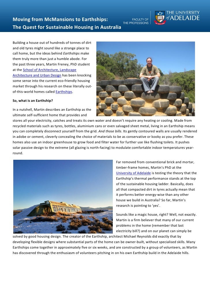 Moving from McMansions to Earthships:The Quest for Sustainable Housing in AustraliaBuilding a house out of hundreds of ton...