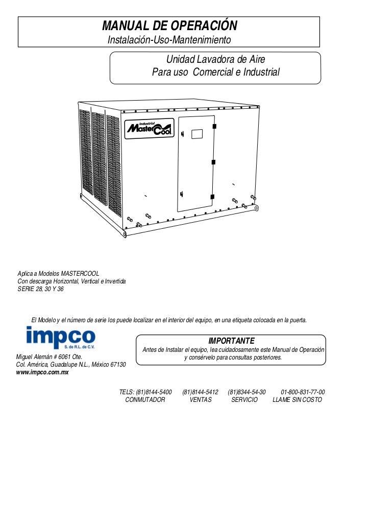 MANUAL DE OPERACIÓN                                     Instalación-Uso-Mantenimiento                                     ...