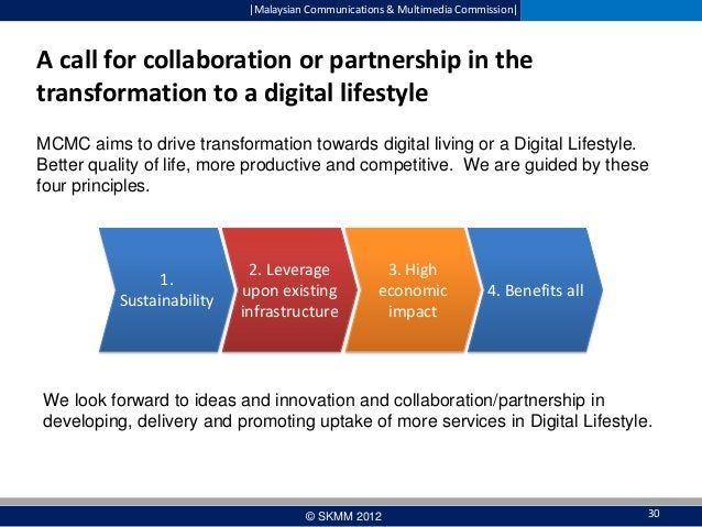  Malaysian Communications & Multimedia Commission   A call for collaboration or partnership in the transformation to a dig...