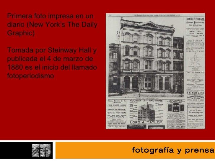fotografía fotografía y prensa Primera foto impresa en un diario (New York's The Daily Graphic) Tomada por Steinway Hall y...