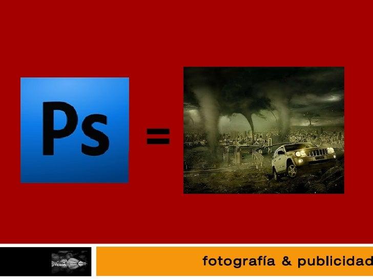 fotografía fotografía & publicidad =