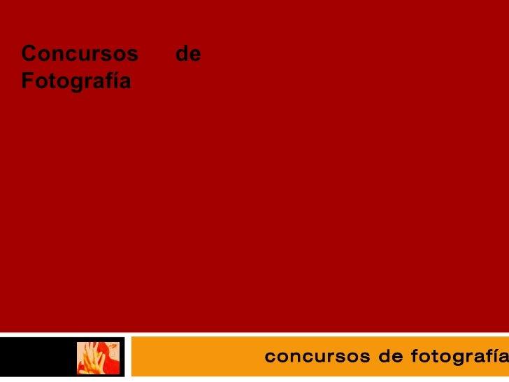 fotografía concursos de fotografía Concursos de Fotografía