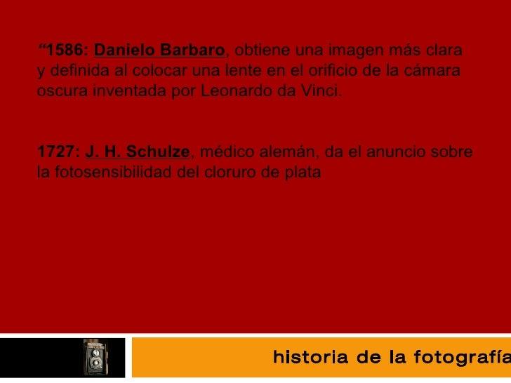 """fotografía """" 1586:  Danielo Barbaro , obtiene una imagen más clara y definida al colocar una lente en el orificio de la cá..."""