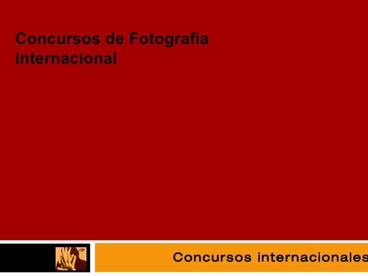 fotografía Concursos internacionales Concursos de Fotografía internacional