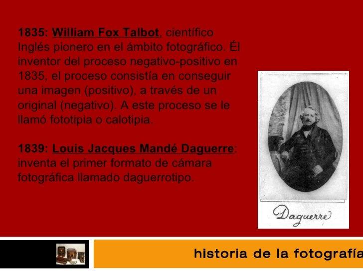 fotografía 1835:  William Fox  Talbot , científico Inglés pionero en el ámbito fotográfico. Él inventor del proceso negati...