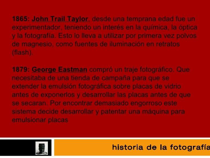 fotografía 1865:  John Trail Taylor , desde una temprana edad fue un experimentador, teniendo un interés en la química, la...