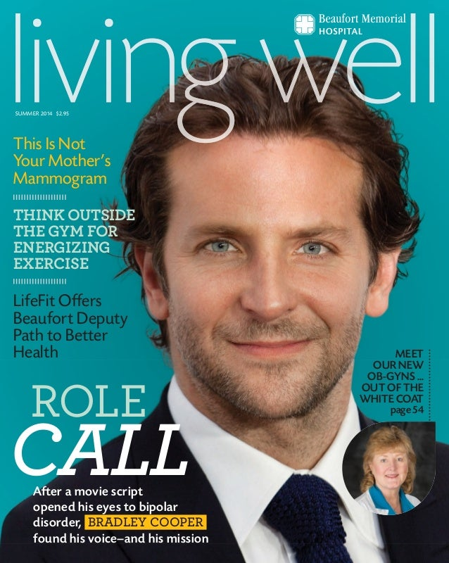 After a movie script opened his eyes to bipolar disorder, BRADLEY COOPER found his voice—and his mission ROLE CALL MEET OU...