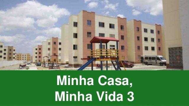 Minha Casa, Minha Vida 3