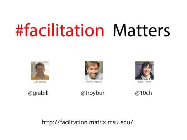 http://facilitation.matrix.msu.edu/
