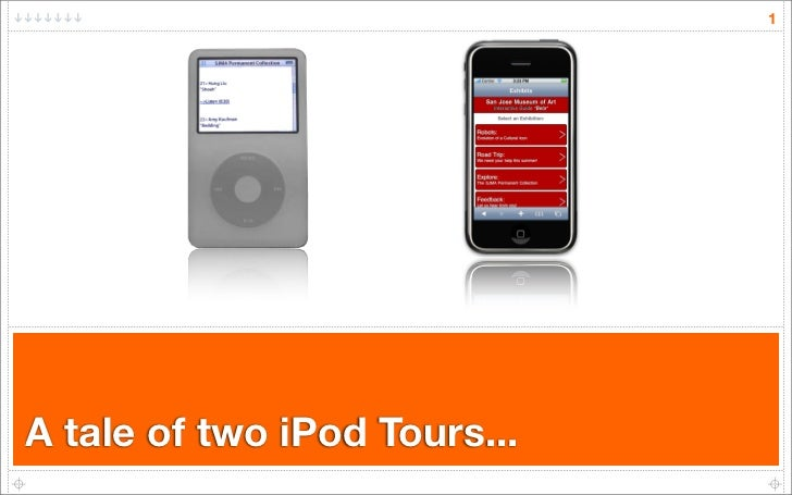1     A tale of two iPod Tours...
