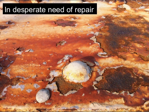 In desperate need of repair