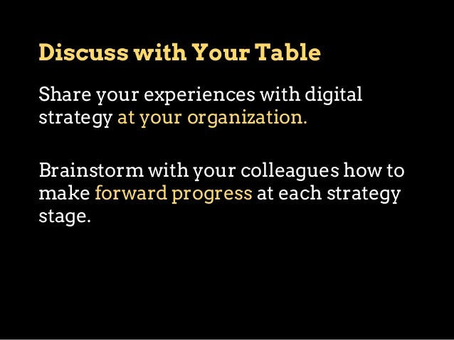 Resources Find time and people to work on digital strategy  How might we… • carve out time and energy to devote to digital...