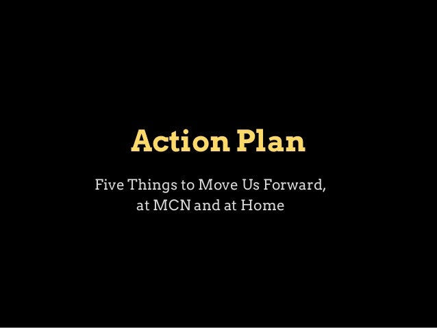 A Few Ideas... ●  Share. ■ ■ ■  ■ ■ ■  ●  ●  Create a short presentation about what you learned at MCN. Invite your manage...