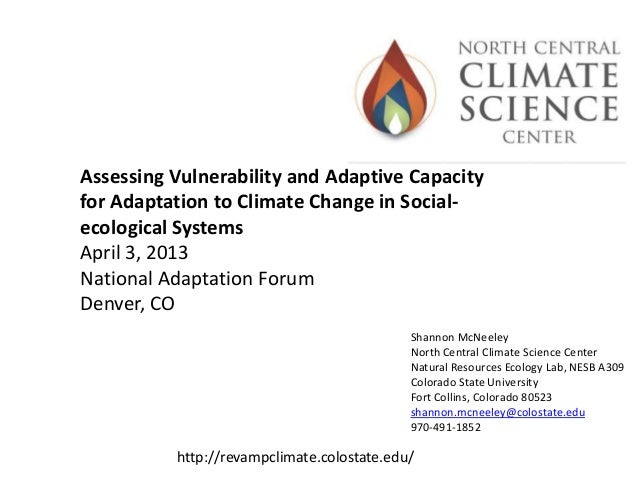 Shannon McNeeleyNorth Central Climate Science CenterNatural Resources Ecology Lab, NESB A309Colorado State UniversityFort ...