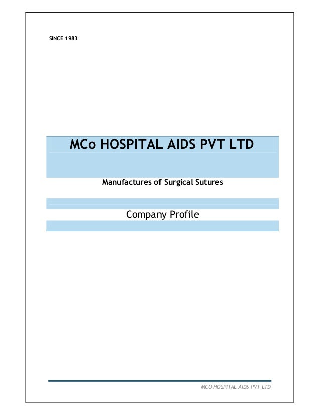 SINCE 1983  MCo HOSPITAL AIDS PVT LTD Manufactures of Surgical Sutures  Company Profile  MCO HOSPITAL AIDS PVT LTD