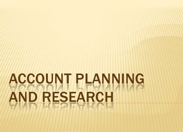 Account Planning and Research<br />