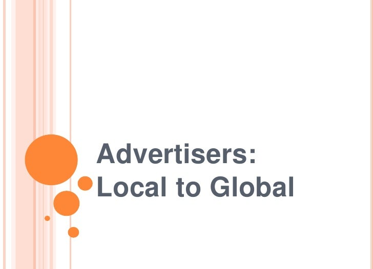 Advertisers:Local to Global