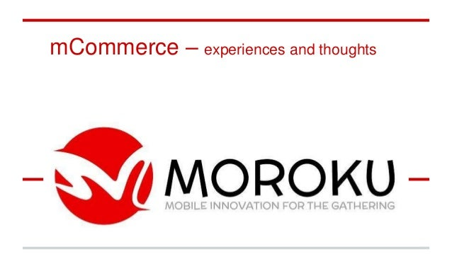 mCommerce – experiences and thoughts