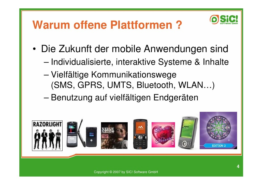 Warum offene Plattformen ?  • Die Zukunft der mobile Anwendungen sind   – Individualisierte, interaktive Systeme & Inhalte...