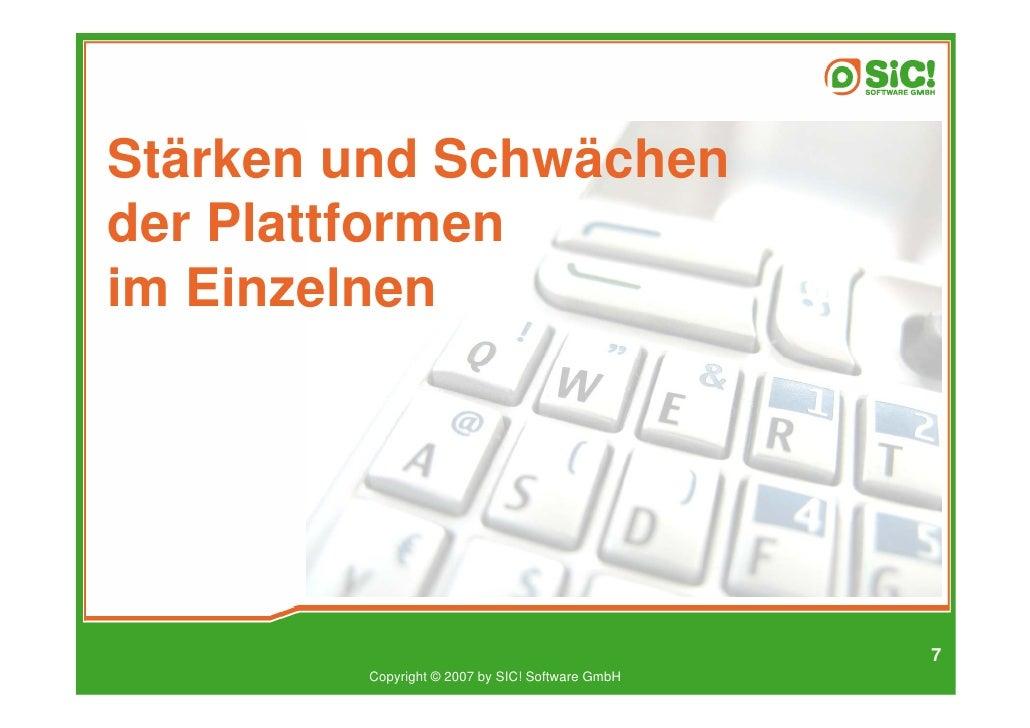 Stärken und Schwächen der Plattformen im Einzelnen                                                      7         Copyrigh...