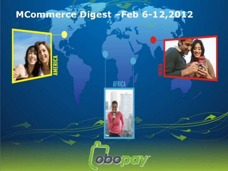 MCommerce Digest –Feb 6-12,2012