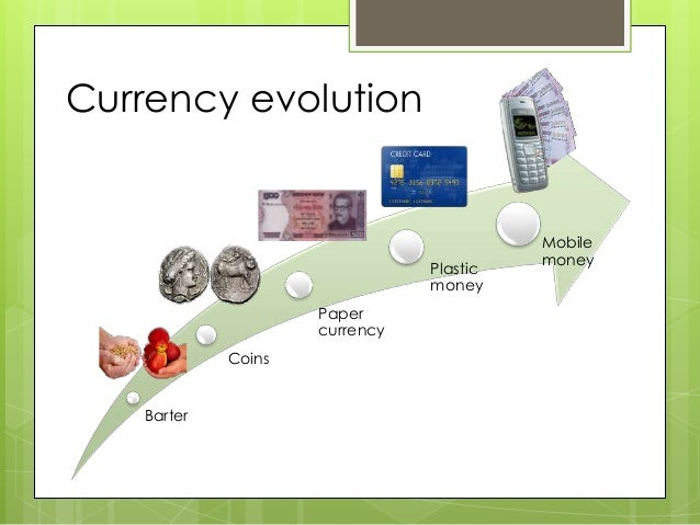 evolution of money and bank The development of money is an abstract of the history of civilization financial  institutions encourage saving habit among the people by.