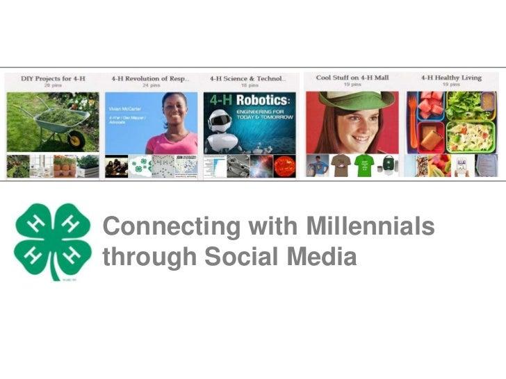 Connecting with Millennialsthrough Social Media