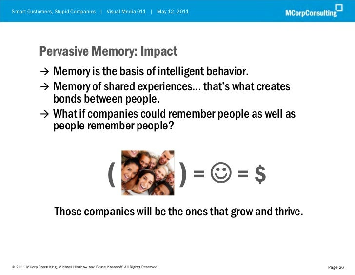Smart Customers, Stupid Companies | Visual Media 011 | May 12, 2011              Pervasive Memory: Impact                ...