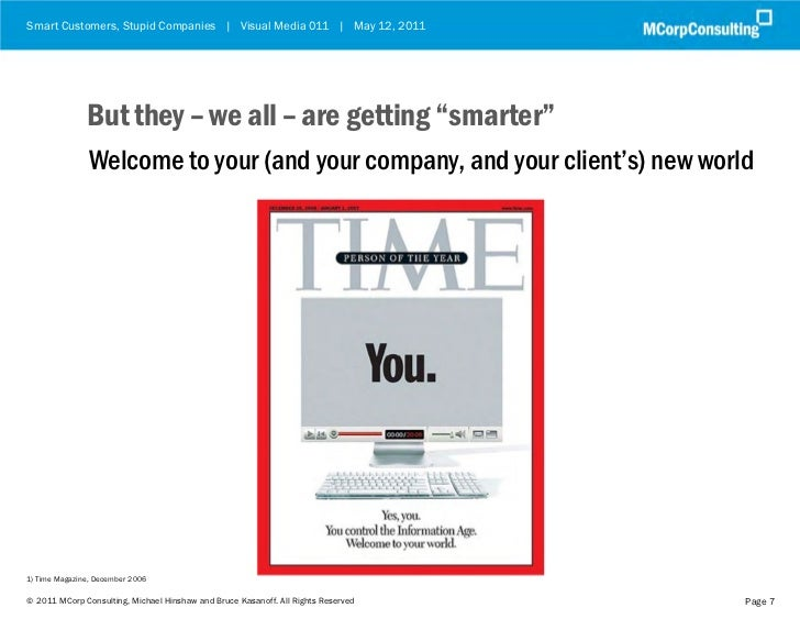 """Smart Customers, Stupid Companies 