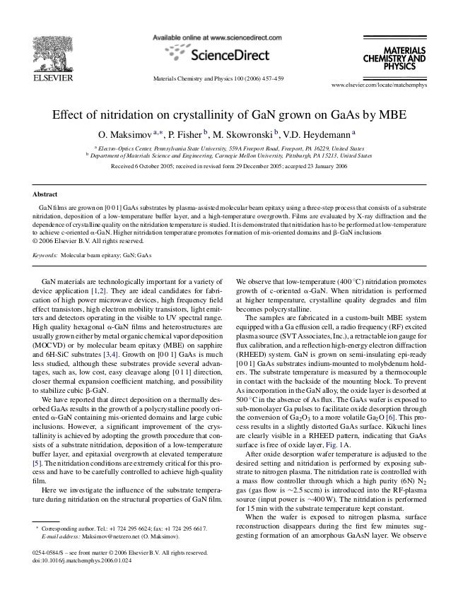 Materials Chemistry and Physics 100 (2006) 457–459Effect of nitridation on crystallinity of GaN grown on GaAs by MBEO. Mak...