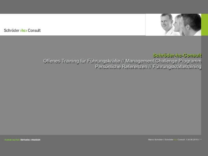 Schröder-hc-Consult Offenes Training für Führungskräfte // Management Challenge Programm                         Persönlic...