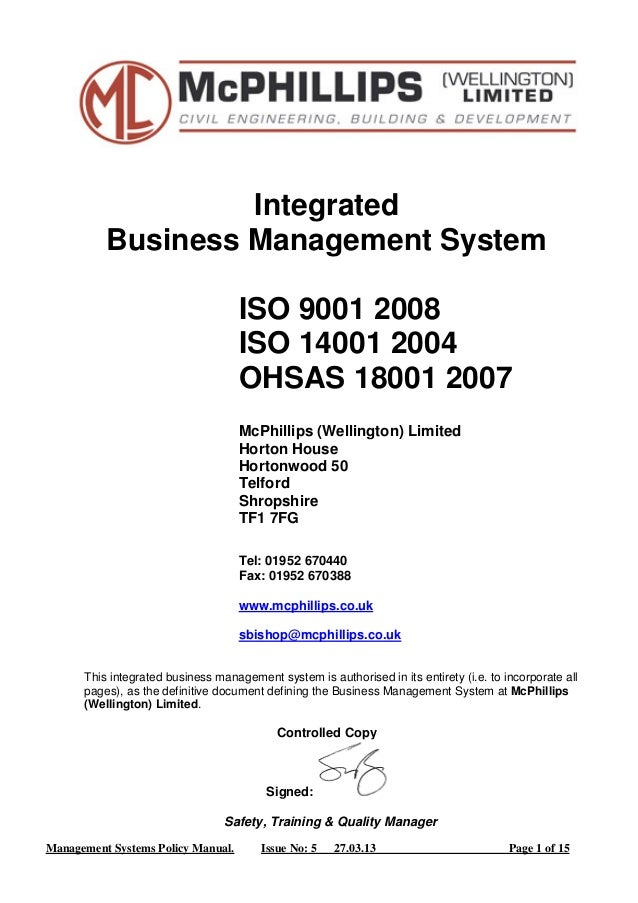 Integrated  Business Management System  ISO 9001 2008  ISO 14001 2004  OHSAS 18001 2007  McPhillips (Wellington) Limited  ...