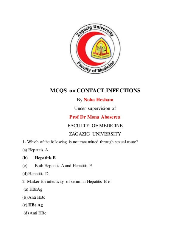 MCQS on CONTACT INFECTIONS By Noha Hesham Under supervision of Prof Dr Mona Aboserea FACULTY OF MEDICINE ZAGAZIG UNIVERSIT...