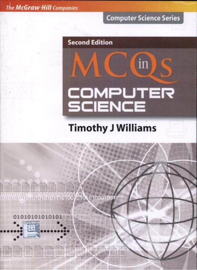 Mcq in computer science by timothy j williams