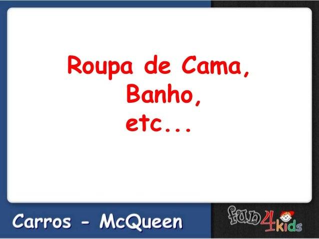 Roupa de Cama,Banho,etc...