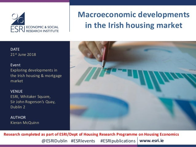www.esri.ie @ESRIDublin #ESRIevents #ESRIpublications @ESRIDublin #ESRIevents #ESRIpublications www.esri.ie Macroeconomic ...