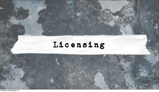 Licensing Monday, 23 September 13