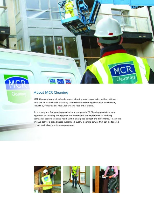About MCR Cleaning MCR Cleaning is one of Ireland's largest cleaning services providers with a national network of trained...