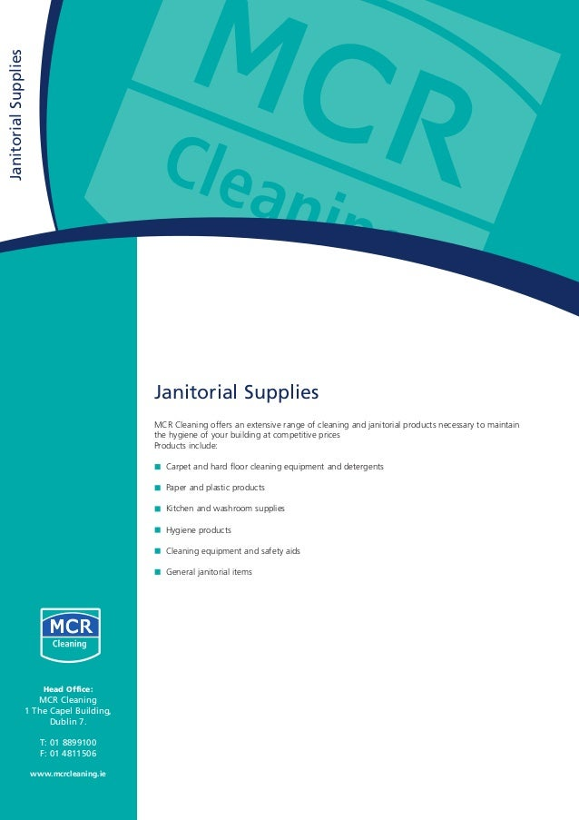 Janitorial Supplies MCR Cleaning offers an extensive range of cleaning and janitorial products necessary to maintain the h...